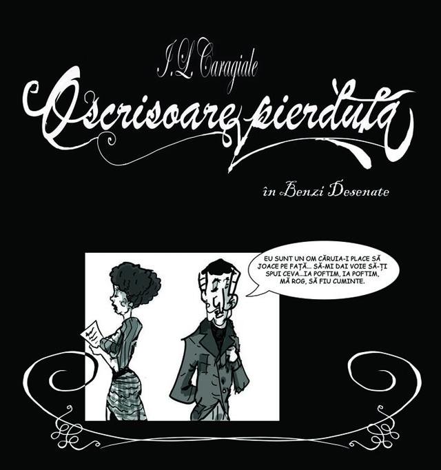 """Lansare """"O scrisoare pierdută"""" de Caragiale în benzi desenate de Mihai Grăjdeanu"""