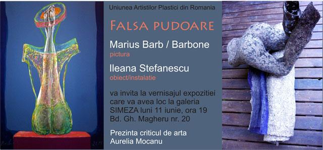 """""""Falsa Pudoare"""" Marius Barb / Barbone – pictură & Ileana Ștefanescu / Ile Ștefi – obiect/instalație @ Galeria Simeza, București"""