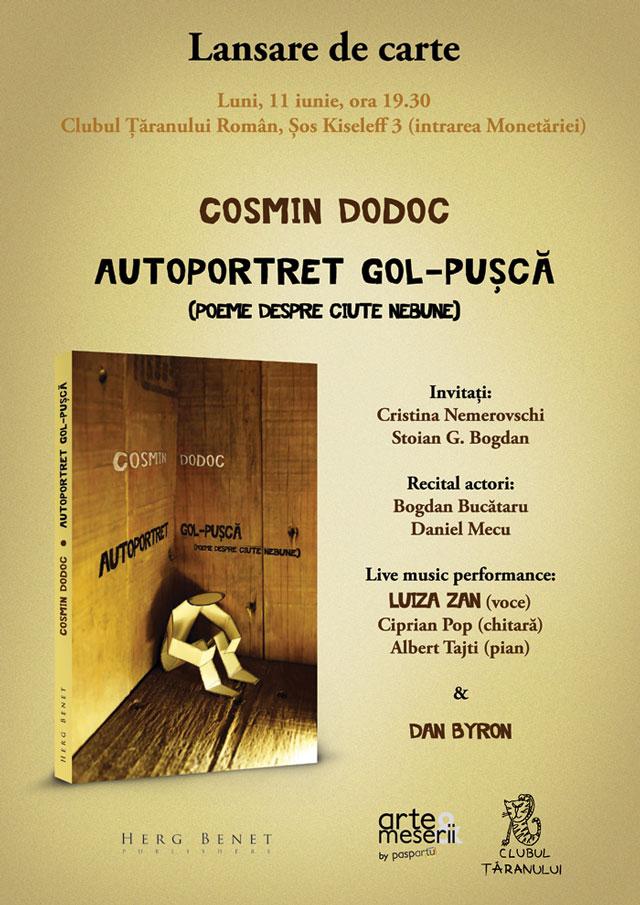 """Lansarea volumului """"Autoportret gol-puşcă (poeme despre ciute nebune)"""" de Cosmin Dodoc @ Clubul Ţăranului, București"""