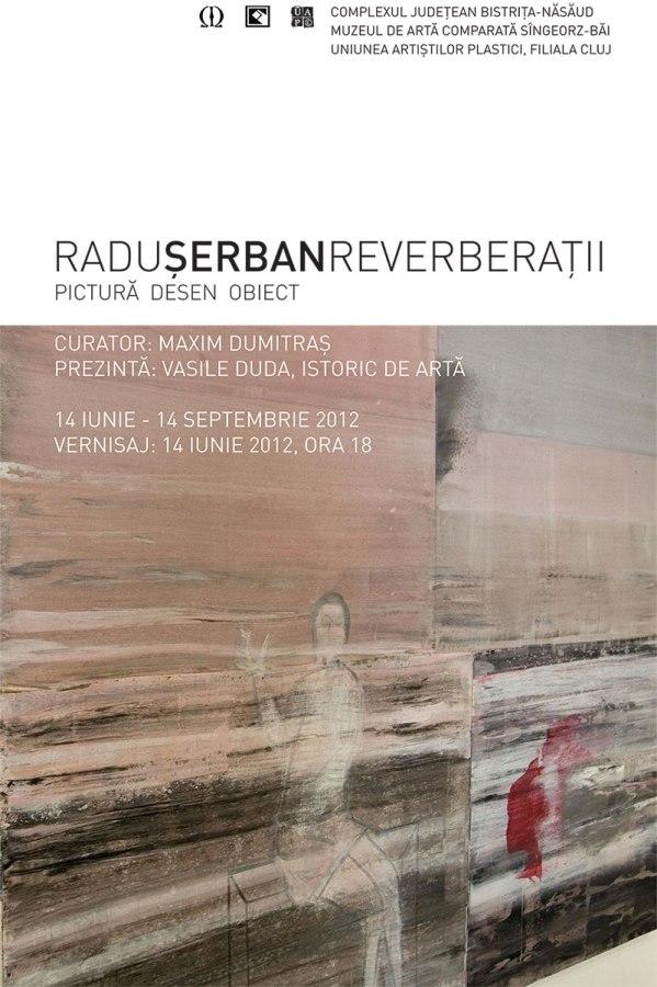 """Radu Şerban """"REVERBERAŢII"""" @ Muzeul de Artă Comparată Sîngeorz-Băi"""