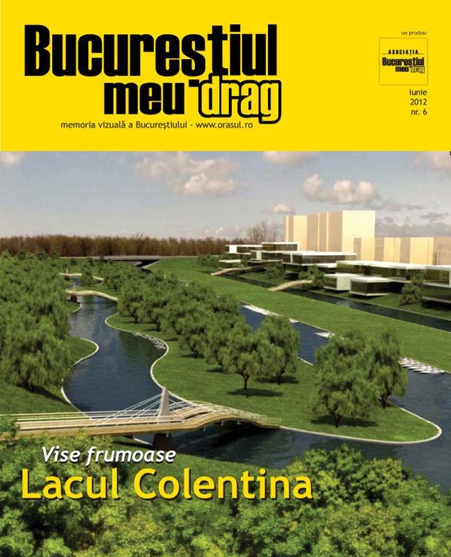 """Numărul 6 al revistei """"Bucureștiul meu drag"""" vă așteaptă să-l răsfoiți"""