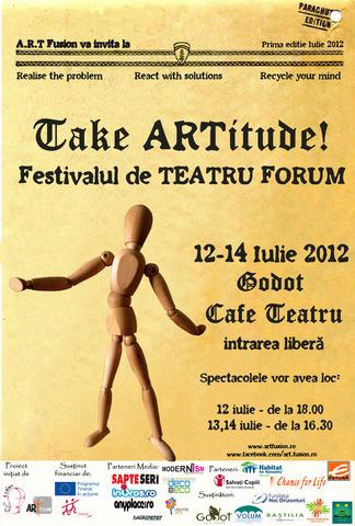 """Festivalul de Teatru Forum """"Ia ARTitudine"""", 12 – 14 iulie 2012 @ Cafe Godot Teatru, București"""