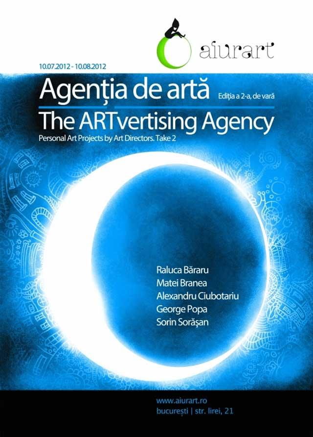Agenţia de artă. Ediţia a 2-a, de vară @ Aiurart, București