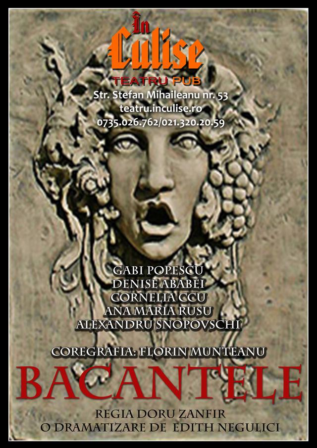 Bacantele în premieră pe scena Teatrului În Culise București