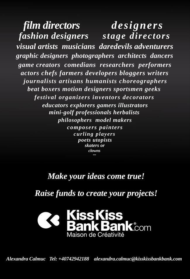 """""""Realizează-ți ideile ! Colectează fonduri pentru proiectele tale !"""" – Kisskissbankbank Eastern Europe"""