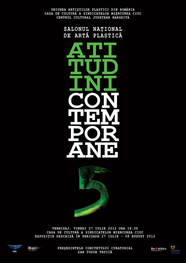 """Salonul Naţional de Artă Plastică """"Atitudini Contemporane"""" ediţia a V-a 2012, etapa a II-a @ Casa de Cultură a Sindicatelor Miercurea Ciuc"""
