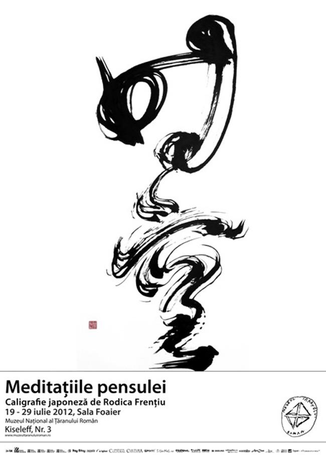 """Rodica Frențiu, expoziție de caligrafie japoneză """"Meditațiile pensulei"""" @ Muzeul Naţional al Ţăranului Român"""