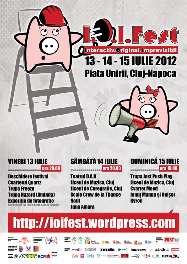 I.O.I. Fest. Interactiv. Original. Imprevizibil., ediția a II-a @ Piața Unirii din Cluj-Napoca