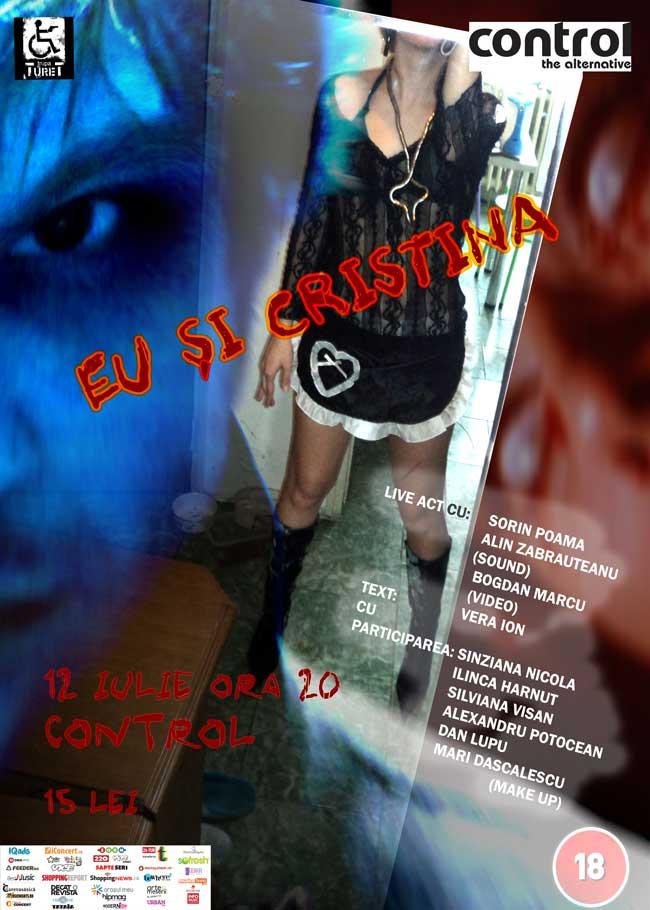 """Teatru """"Eu și Cristina"""" de Vera Ion @ Control, București"""