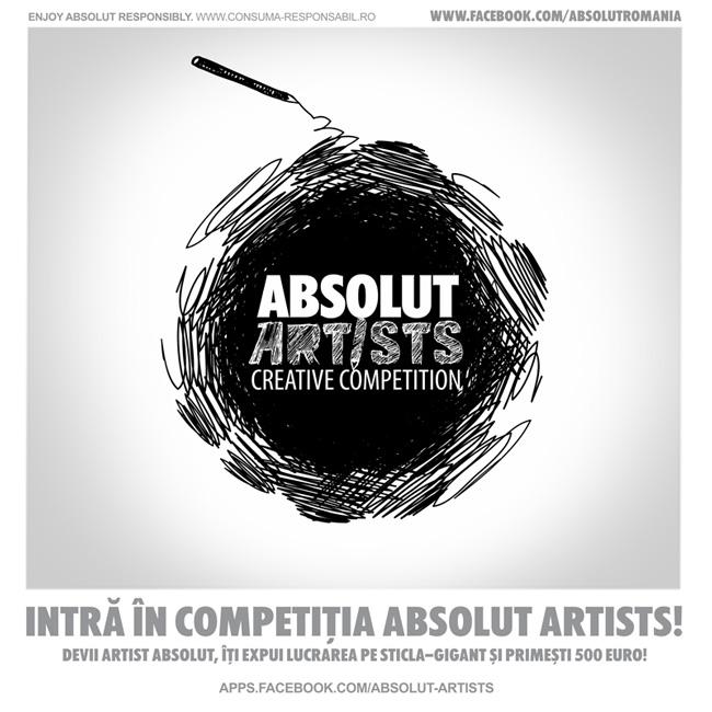 Competiţia ABSOLUT ARTISTS îţi dă şansa să ajungi celebru şi să câştigi 500 de Euro