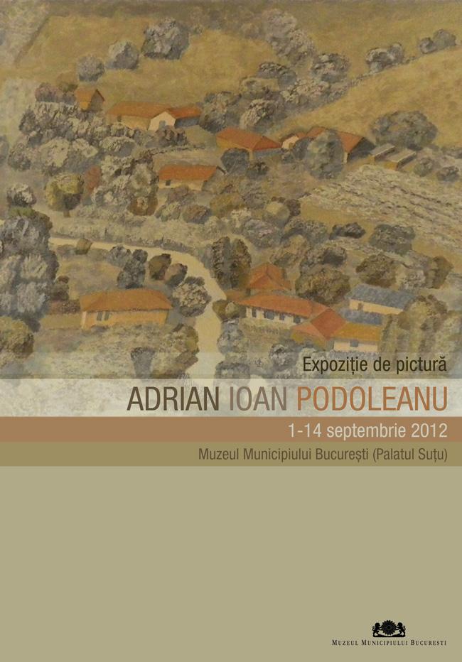 Expoziție de pictură Adrian Ioan Podoleanu la Muzeul Municipiului București (Palatul Suțu)