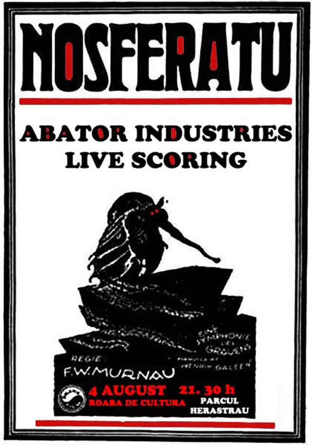 FILM MUT și MUZICA LIVE – NOSFERATU & ABATOR INDUSTRIES
