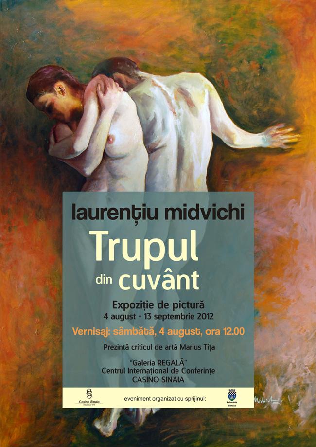 """Laurenţiu Midvichi """"Trupul din cuvânt"""" @ """"Galeria Regală"""" a Cazinoului din Sinaia"""