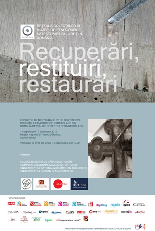 """""""Recuperări, restituiri, restaurări"""" @ Muzeul Național al Țăranului Român"""