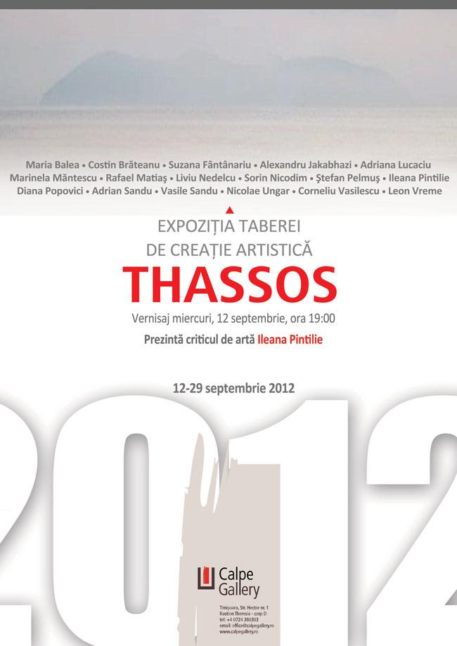 Tabăra de creaţie artistică Thassos 2012 @ Calpe Gallery, Timişoara