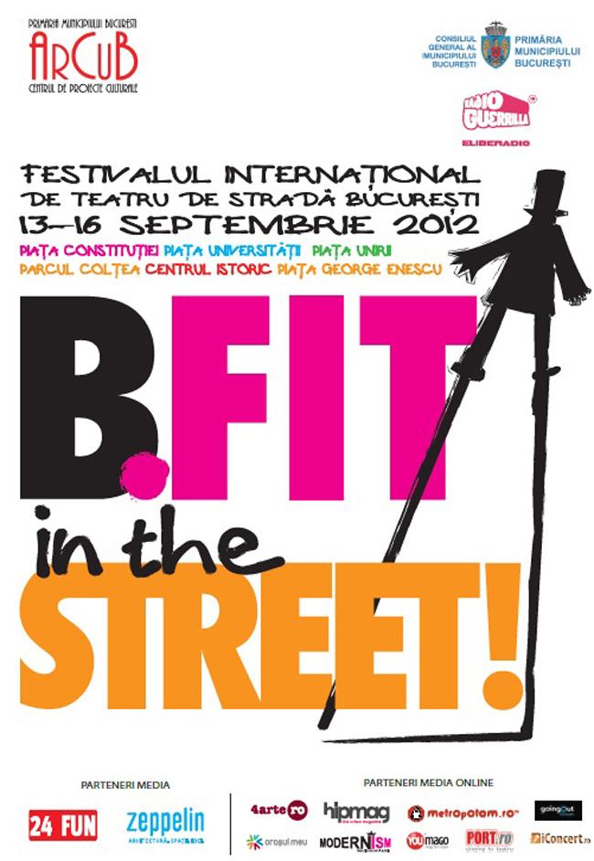 Festivalul Internaţional de teatru de stradă B-fit in the Street!