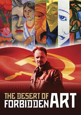 Desert of Forbidden Art – most remarkable collections of 20th century Russian art