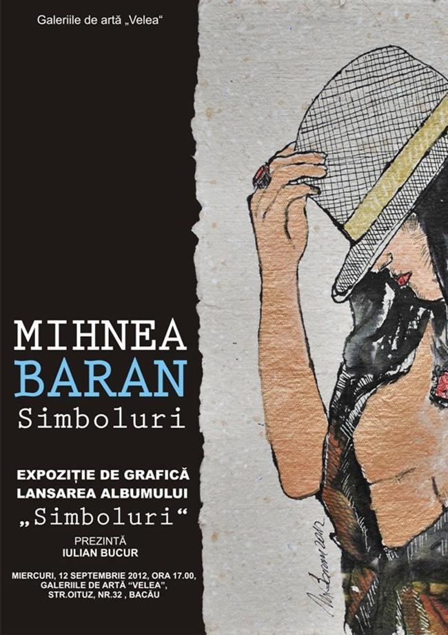 """Mihnea Baran """"Simboluri"""" @ Galeriile Velea Bacău"""