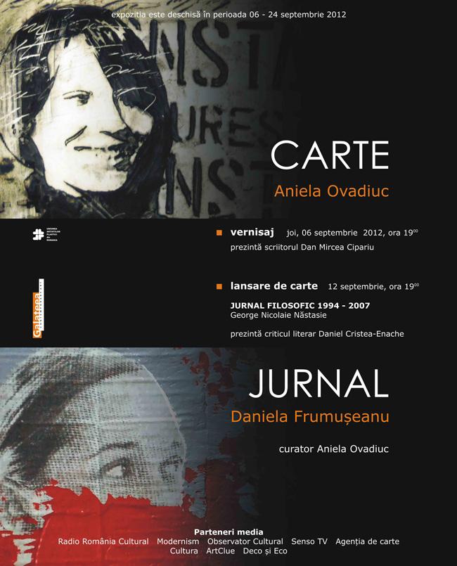 """Aniela Ovadiuc şi Daniela Frumuşeanu """"Cartea – Jurnal"""" @ Galeria Galateea"""