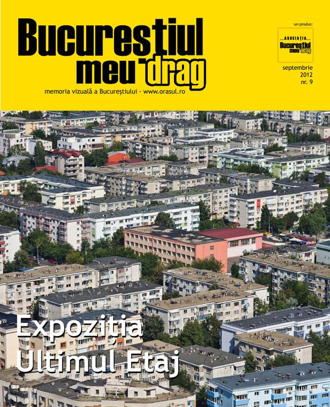 """Numărul 9 al revistei """"Bucureștiul meu drag"""" vă așteaptă să-l răsfoiți"""