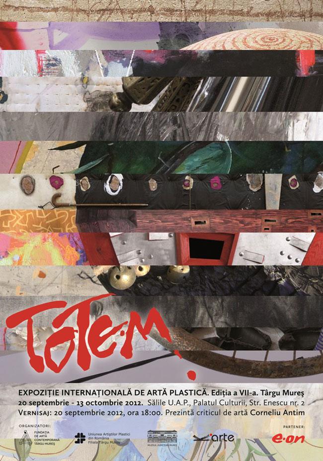 """Expoziţia Internaţională de Artă Plastică """"TOTEM"""", ediţia a VII-a, Târgu-Mureş"""