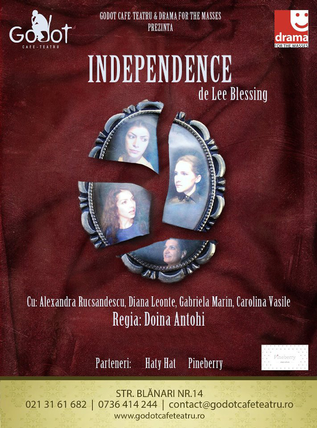 Independence de Lee Blessing, cel mai nou spectacol DramaForTheMasses @ Godot Cafe Teatru București