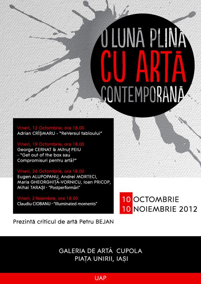 O lună plină cu artă contemporană @ Galeria Cupola din Iași