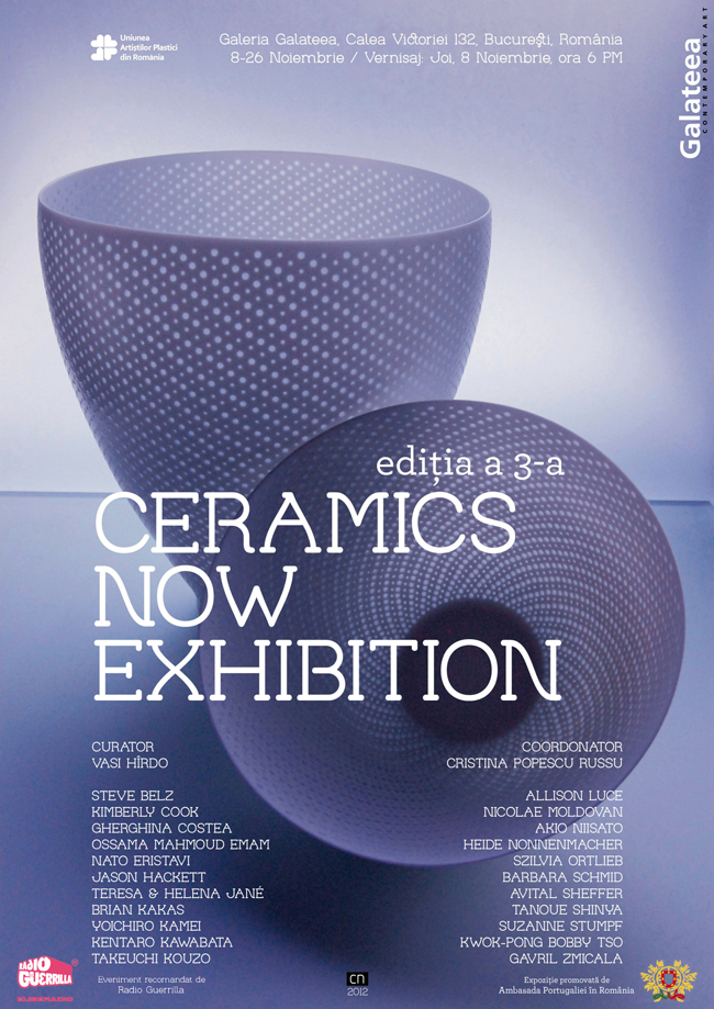 Ceramics Now Exhibition, a 3-a ediție @ Galeria Galateea, Bucureşti