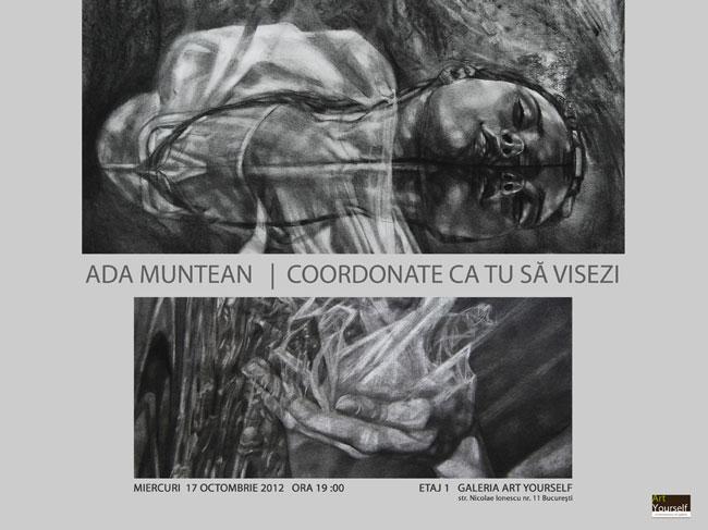 """Ada Muntean """"Coordonate ca tu să visezi"""" @ Galeria Art Yourself, București"""