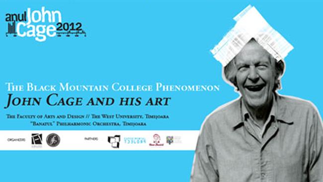 Centenar John Cage – Fenomenul Black Mountain College – John Cage și arta sa