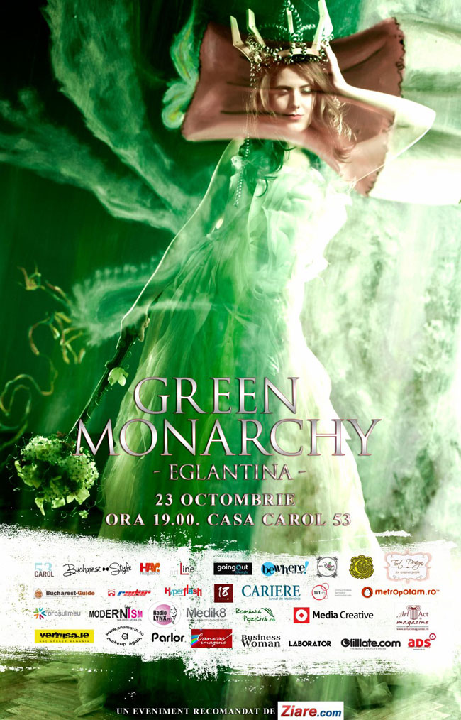 """Eglantina """"Green Monarchy"""" @ Casa Carol 53, București"""