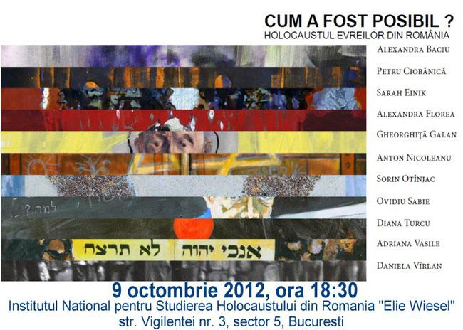"""Expoziţia """"Cum a fost posibil? Holocaustul everilor din România"""" @ Institutul Național pentru Studierea Holocaustului din România"""
