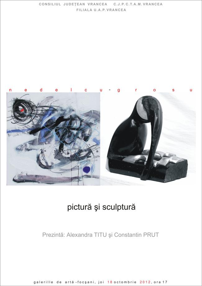 Liviu Nedelcu și Alexandru Grosu @ Galeriile de artă Focșani