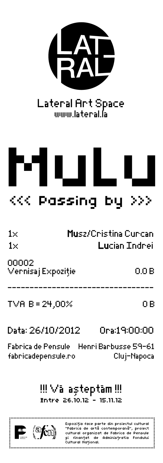 """Expoziție Mulu """"Passing by"""" @ Lateral Art Space, Cluj-Napoca"""