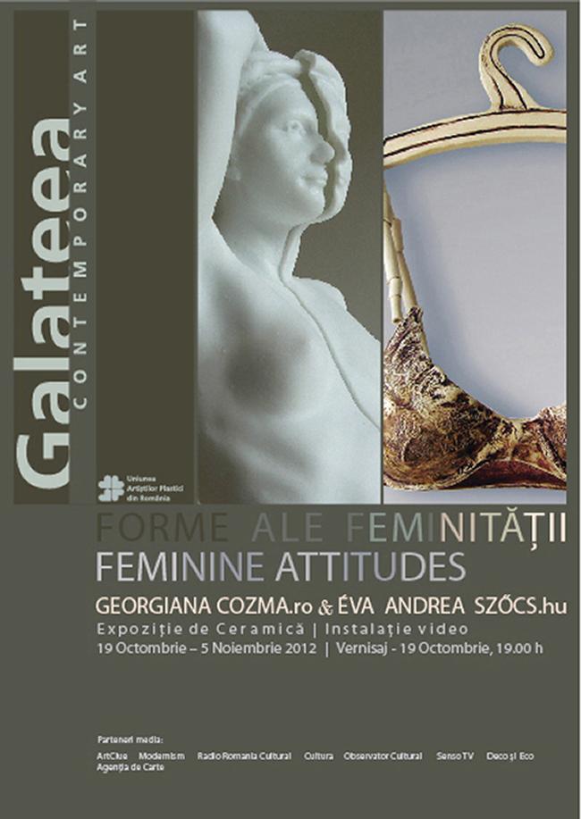 """Georgiana Cozma şi Éva Andrea Szőcs """"Forme ale feminităţii"""" @ Galeria Galateea"""