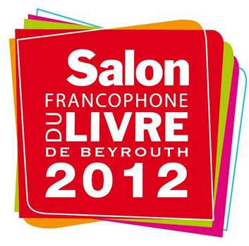 România la Salonul de carte francofonă de la Beirut, ediția 2012