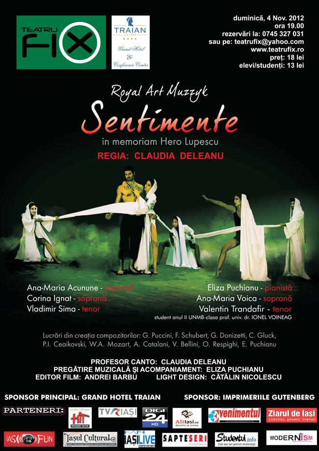 """Royal Art Muzzyk prezintă spectacolul extraordinar """"Sentimente"""" @ Teatru FiX din Iași"""