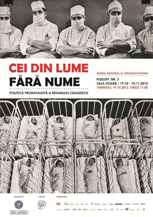Cei din lume fără nume. Politica pronatalistă a regimului Ceauşescu @  Muzeul Naţional al Ţăranului Român
