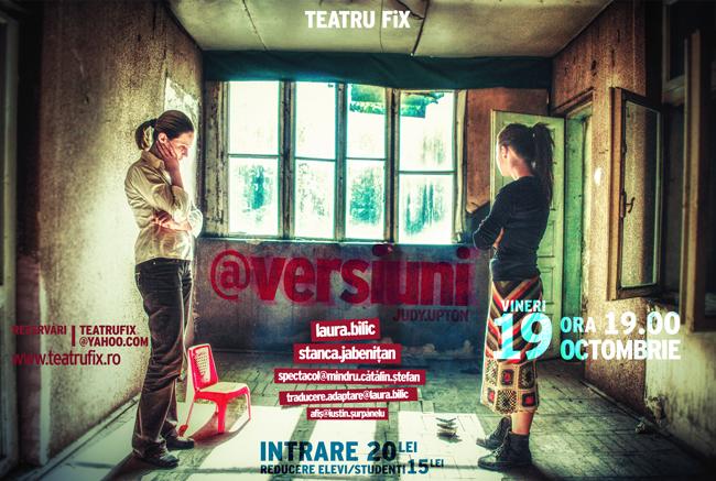 """""""@VERSIUNI"""" la Teatru la FiX, Iași"""