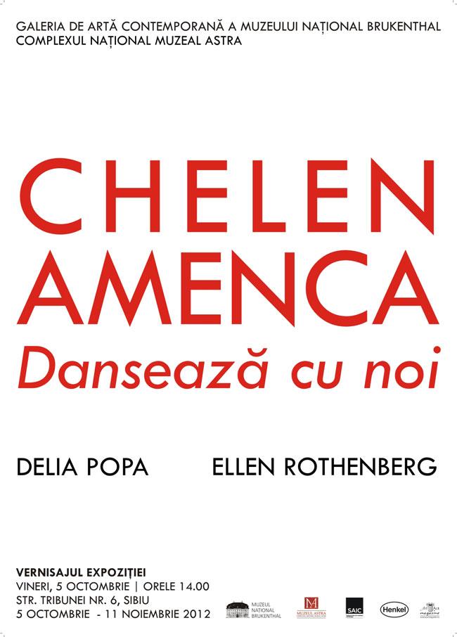 Chelen Amenca (Dansează cu noi) @ Galeria de Artă Contemporană a Muzeului Naţional Brukenthal