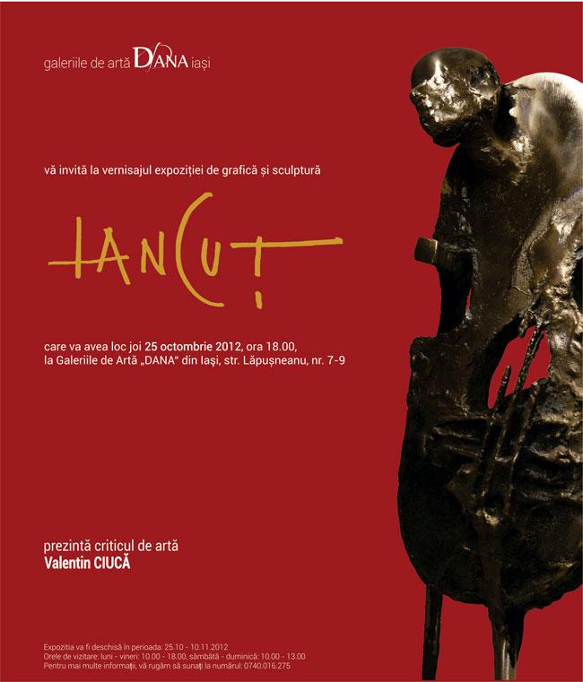 """Expoziția de grafică și sculptură Ion Iancuț @ Galeriile de Artă """"Dana"""", Iași"""
