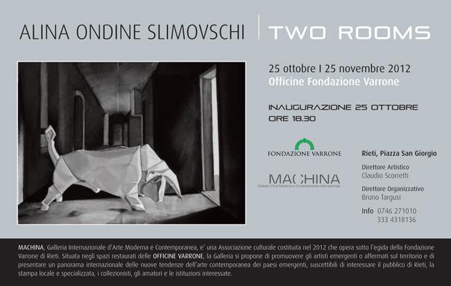 "Alina Ondine Slimovschi ""Two rooms"" @ Machina Gallery, Rieti, Italy"