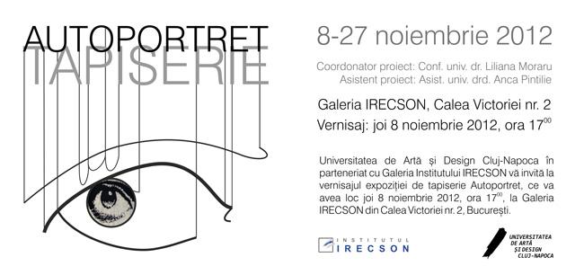 AUTOPORTRET – Expoziție de tapiserie @ Galeria IRECSON, București