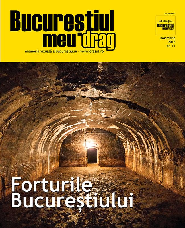 """Numărul 11 al revistei """"Bucureștiul meu drag"""" vă așteaptă să-l răsfoiți"""