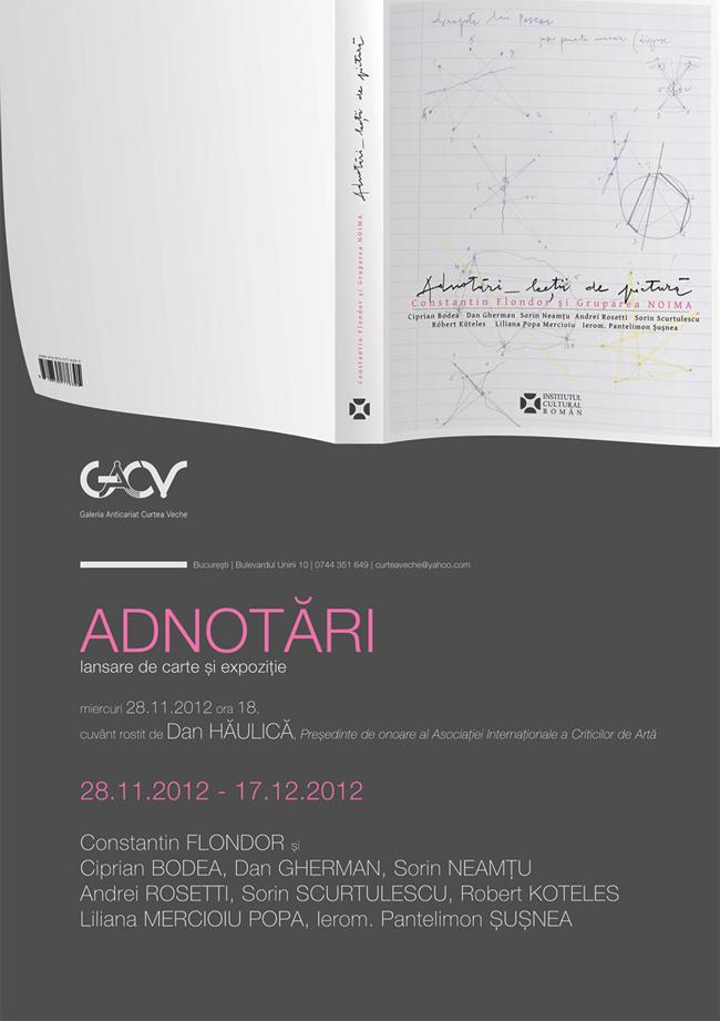 """Constantin Flondor și Gruparea Noima """"Adnotari-lecții de pictură"""" @ Galeriei Anticariat Curtea Veche, București"""