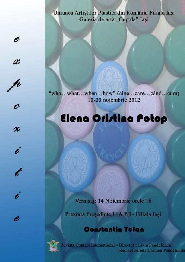 "ELENA CRISTINA POTOP ""WHO…WHAT…WHEN…HOW"" @ Galeria de artă Cupola, Iași"