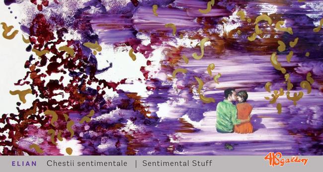 "Adriana Elian – ""Chestii sentimentale/Sentimental stuff"" @ Galeria 418 Contemporary Art Gallery"