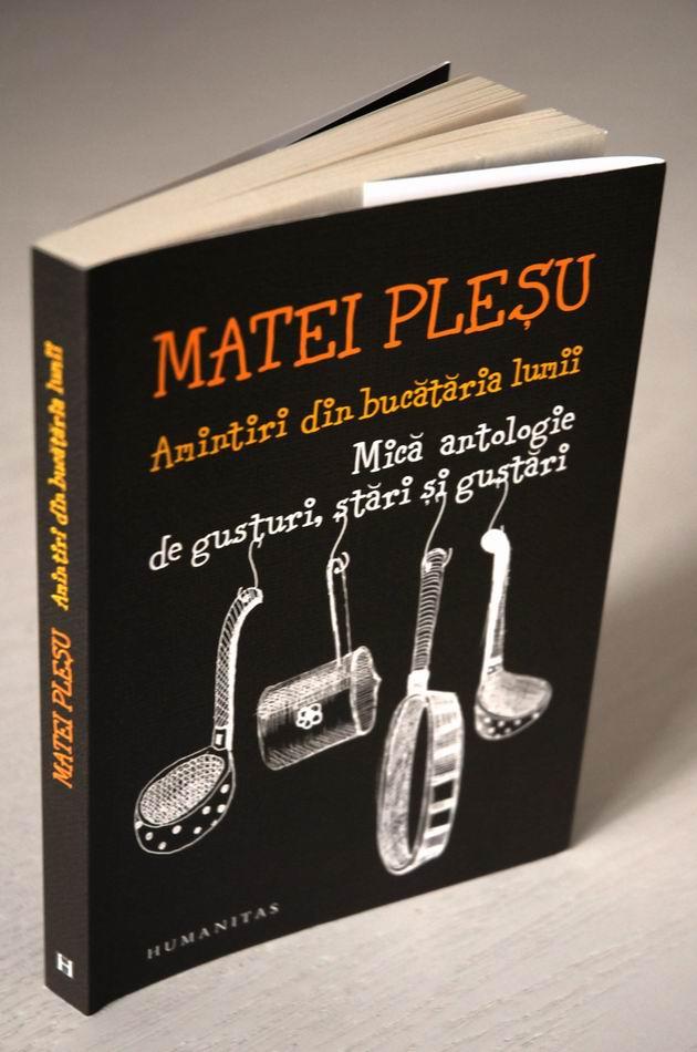 Matei Pleşu – Amintiri din bucataria lumii