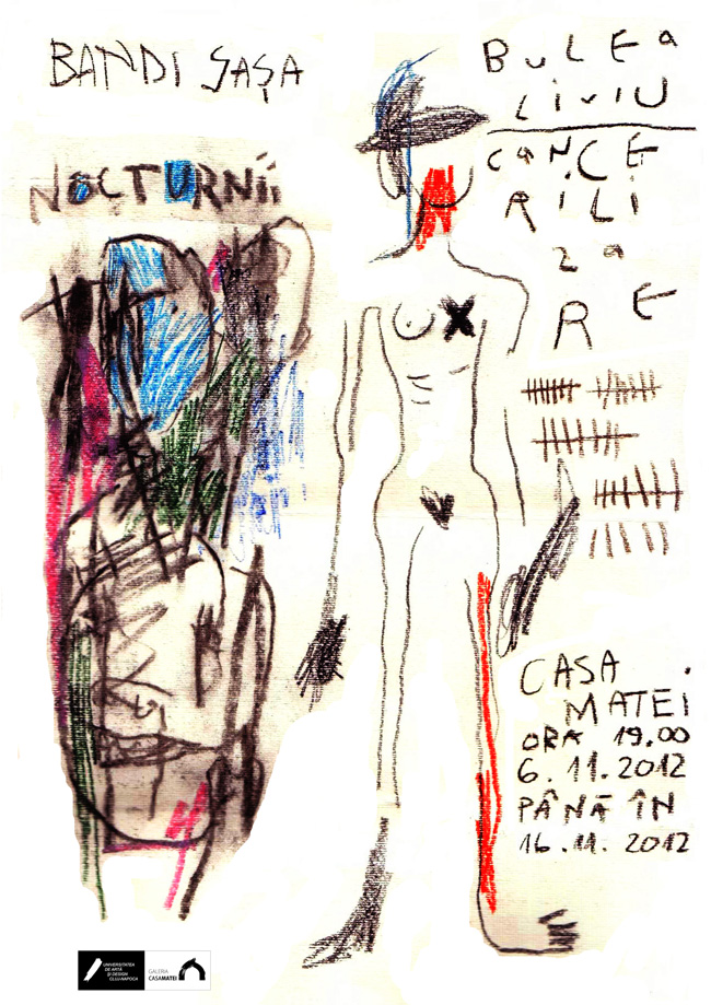 Nocturnii / Cancerilizare. Saşa Bandi şi Liviu Bulea la Galeria Casa Matei, Cluj-Napoca