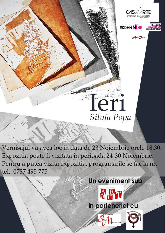 """Silvia Popa """"Ieri"""" @ Casa Arte, București"""